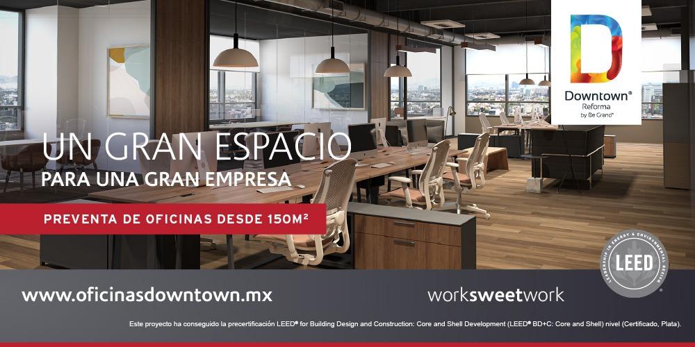 Preventa de oficinas en Downtown Reforma
