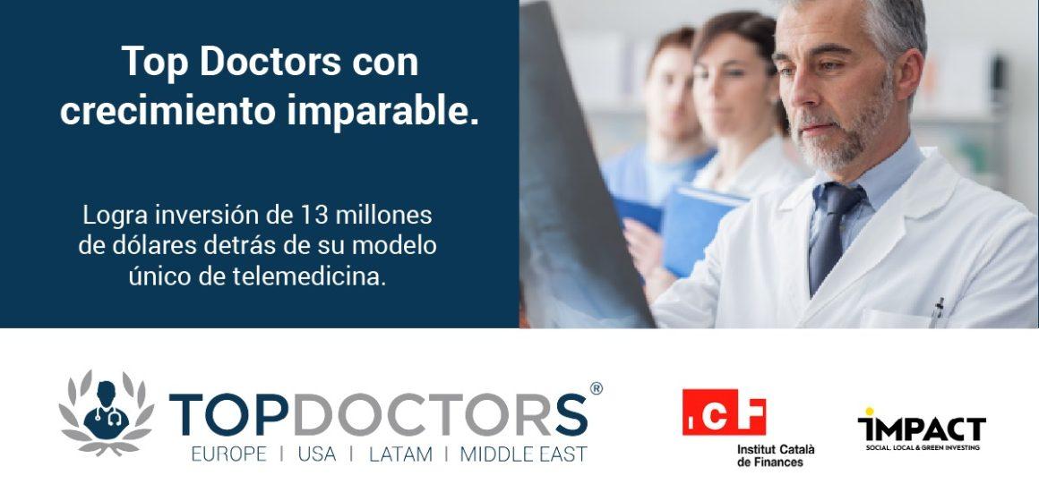 Top Doctors cierra una ronda de 13 mdd de la mano de Impact Partners e ICF Venture Tech II